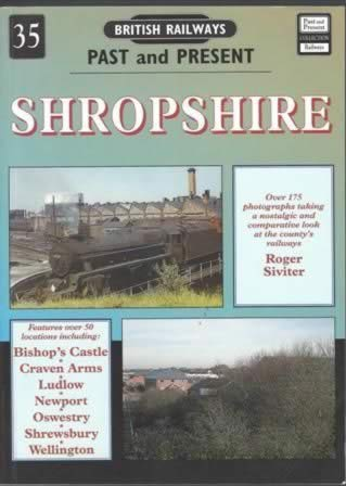 British Railways Past & Present No. 35: Shropshire