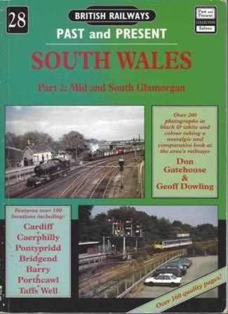 British Railways Past & Present No.28: South Wales, Part 2 - Mid and South Glamorgan
