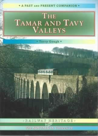 Past & Present Companion: The Tamar & Tavey Valleys