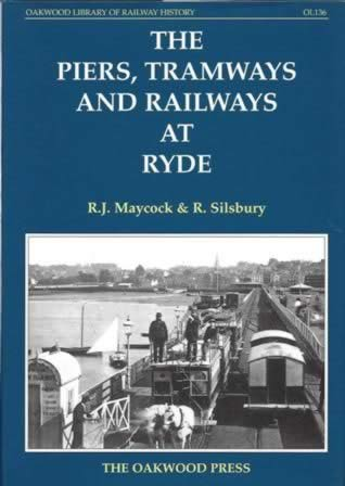 The Piers, Tramways And Railways At Ryde - OL136