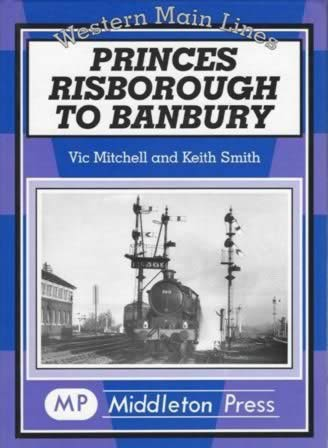 Western Main Lines Princes Risborough To Banbury