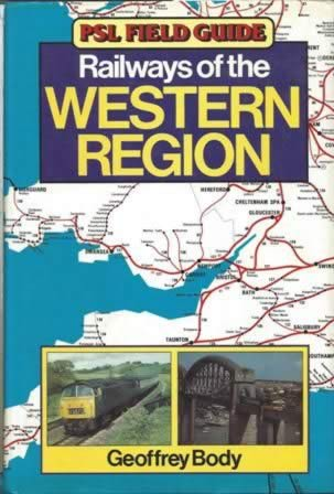PSL Field Guide: Railways Of The Western Region