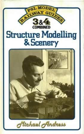 PSL Model Railway Guide 3 & 4 Structure Modelling