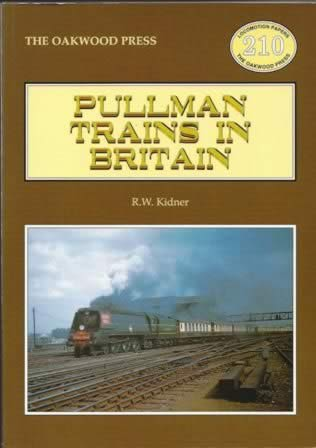 Pullman Trains In Britain - LP210