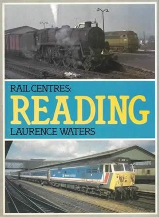 Rail Centres: Reading