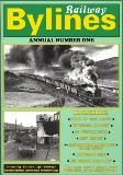 Railway Bylines: Annual Number 1