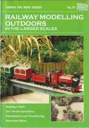 Peco: Booklet: Railway Modelling Outdoors, In The Larger Scales