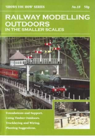 Peco: Booklet: Railway Modelling Outdoors, In The Smaller Scales
