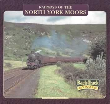 Railways Of The North Yorkshire Moors