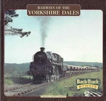 Railways Of The Yorkshire Dales