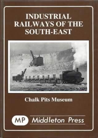 Industrial Railways Of The South-East