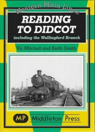Western Main Lines Reading To Didcot Including Wallingford Branch