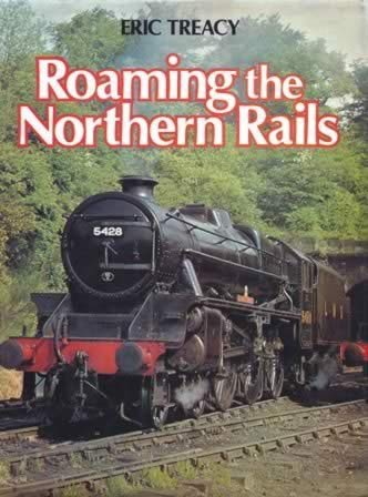 Roaming the Northern Rails