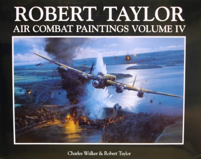 Robert Taylor Air Combat Paintings: Volume 4