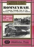 Narrow Gauge Branch Lines - Romneyrail A Journey Through Time On The Romney, Hythe & Dymchurch Railway