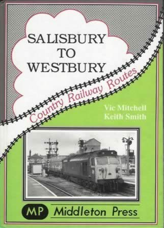 Country Railway Routes: Salisbury To Westbury