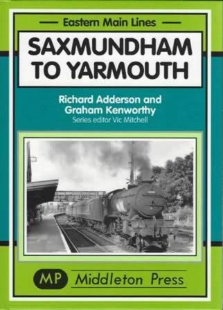 Eastern Main Lines; Saxmundham To Yarmouth