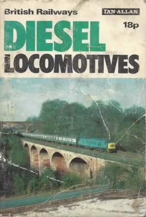 British Railways: Diesel Locomotives