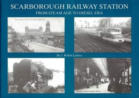 Scarborough Railway Station: From Steam Age To Diesel Era