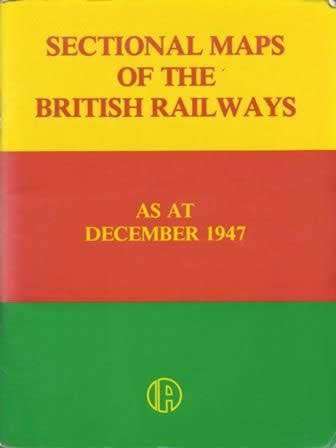 Sectional Maps Of The British Railways At December 1947