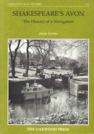 Shakespeare's Avon - The History Of A Navigation - C9