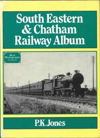 South Eastern & Chatham Railway Album