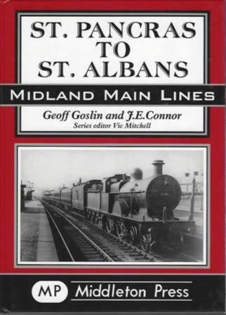 Midland Main Lines: St Pancras To St Albans