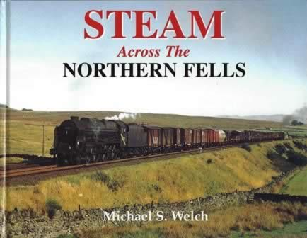 Steam Across The Northern Fells