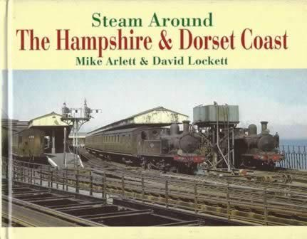 Steam Around The Hampshire & Dorset Coast