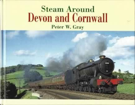 Steam Around - Devon And Cornwall