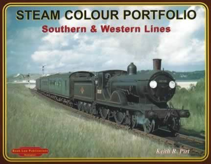 Steam Colour Portfolio Southern & Western Lines