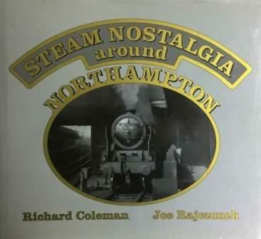 Steam Nostalgia Around Northampton