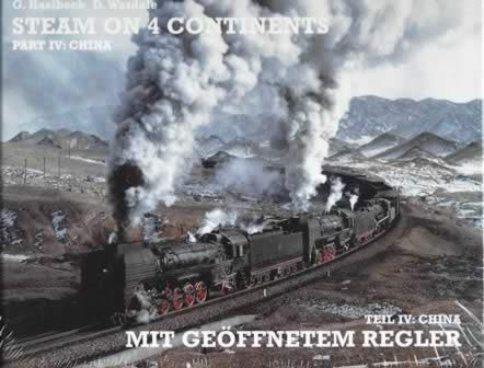 Steam On 4 Continents - Part IV China