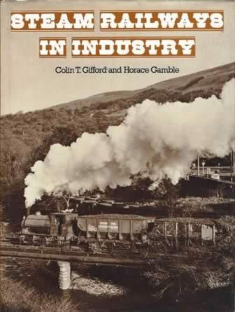 Steam Railways In Industry