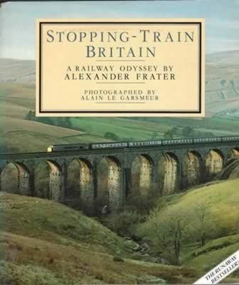 Stopping-Train Britain A Railway Odyssey