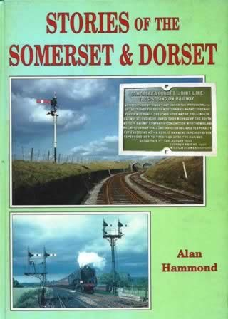 Stories Of The Somerset & Dorset