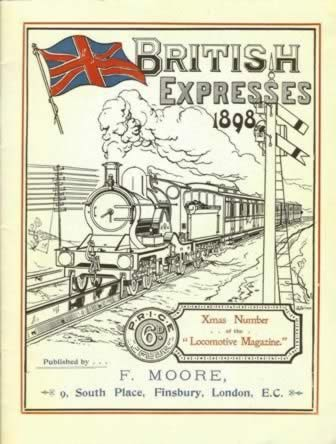 British Expresses 1898: Xmas Number Of The Locomotive Magazine