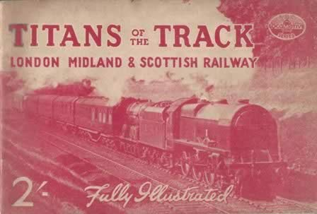Titans Of The Track - London, Midland & Scottish Railway
