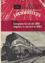 The ABC Of LMS Locomotives: Complete List Of All LMS Engines In Service In 1943