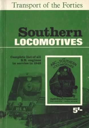 The ABC Of Southern Locomotives - Complete List Of All SR Engines In Service In 1942
