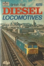 The ABC Of British Rail Diesel Locomotives 1978