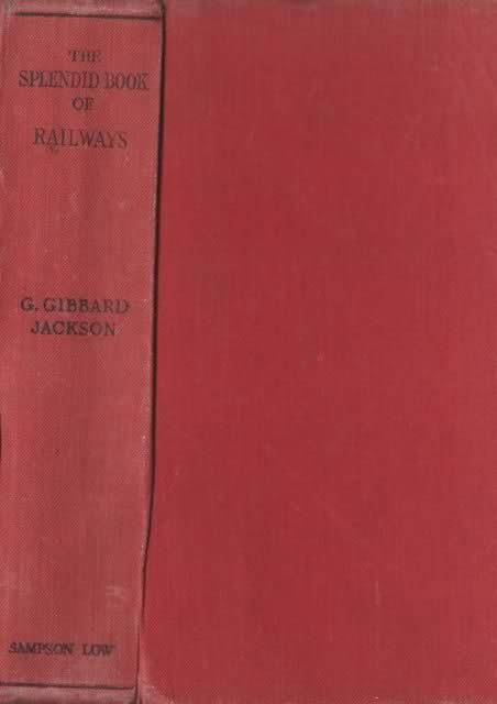 The Splendid Book Of Railways