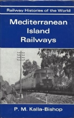 Railway Histories Of The World - Mediterranean Island Railways