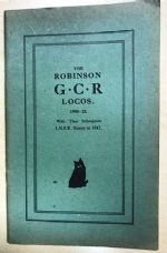 The Robinson Locomotives Of The Great Central Railway (GCR) 1900-1923