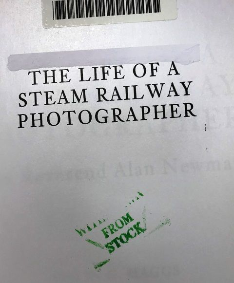 The Life Of A Steam Railway Photographer