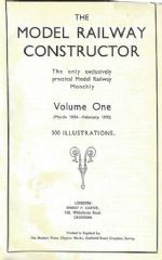 The Model Railway Constructor - Volume One (March 1934 - February 1935)