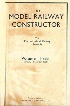 The Model Railway Constructor - Volume Three (January - December 1936)