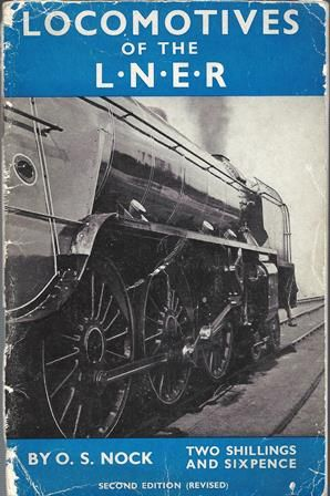 Locomotives Of The LNER - Second Edition (Revised)