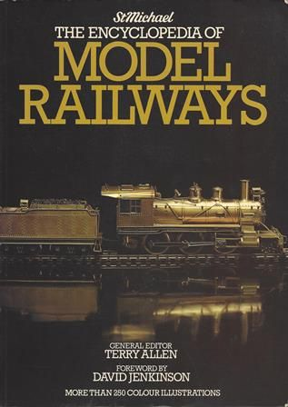 St Michael: The Encyclopedia Of Model Railways (3rd Impression)