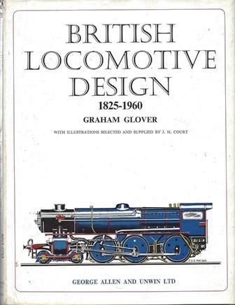 British Locomotive Design 1825-1960